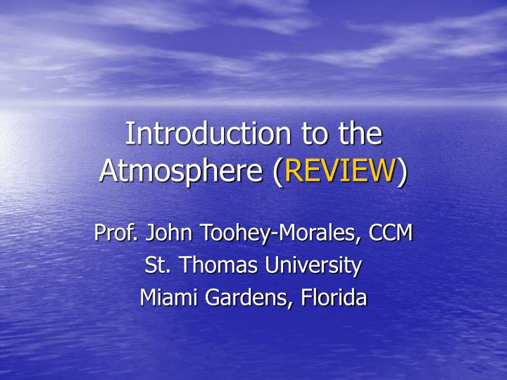 introduction to the atmosphere review n.