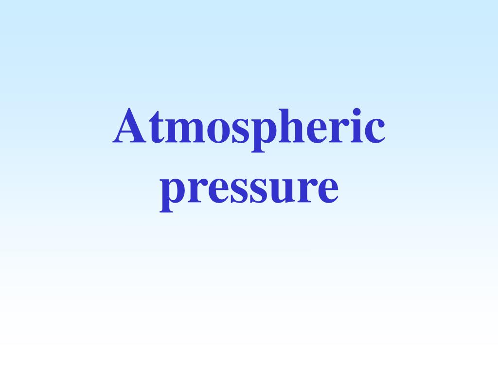 atmospheric pressure l.