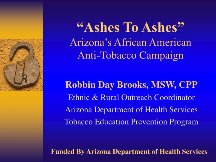 ashes to ashes arizona s african american anti tobacco campaign n.