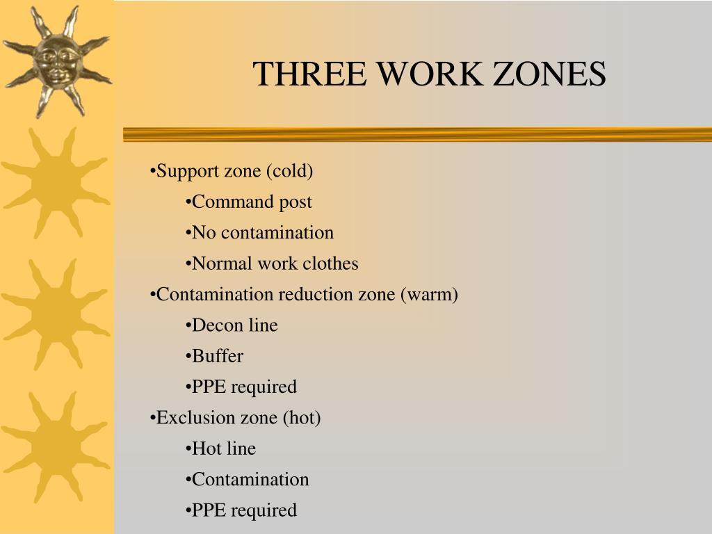 THREE WORK ZONES