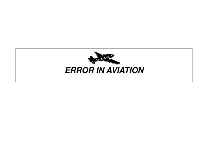 ERROR IN AVIATION