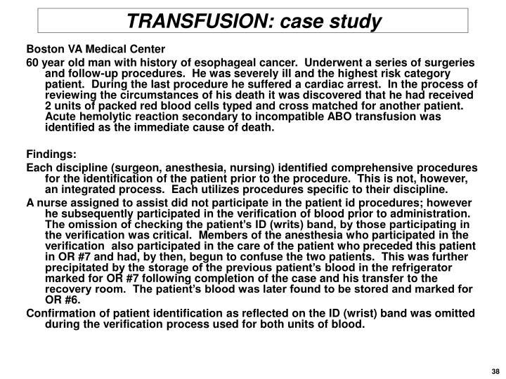 TRANSFUSION: case study