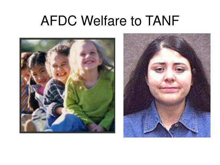 AFDC Welfare to TANF