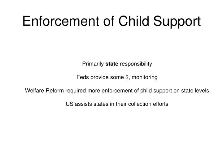 Enforcement of Child Support