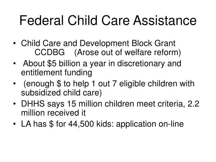 Federal Child Care Assistance
