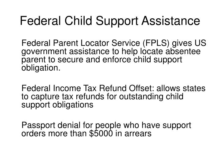 Federal Child Support Assistance