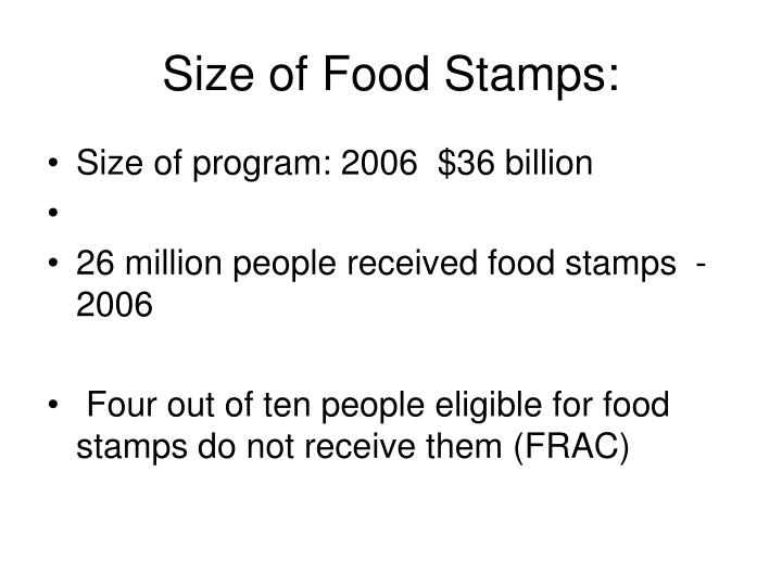 Size of Food Stamps: