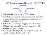 p chlorobenzotrifluoride pcbtf