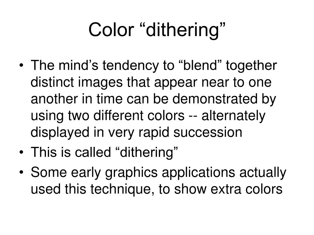"Color ""dithering"""