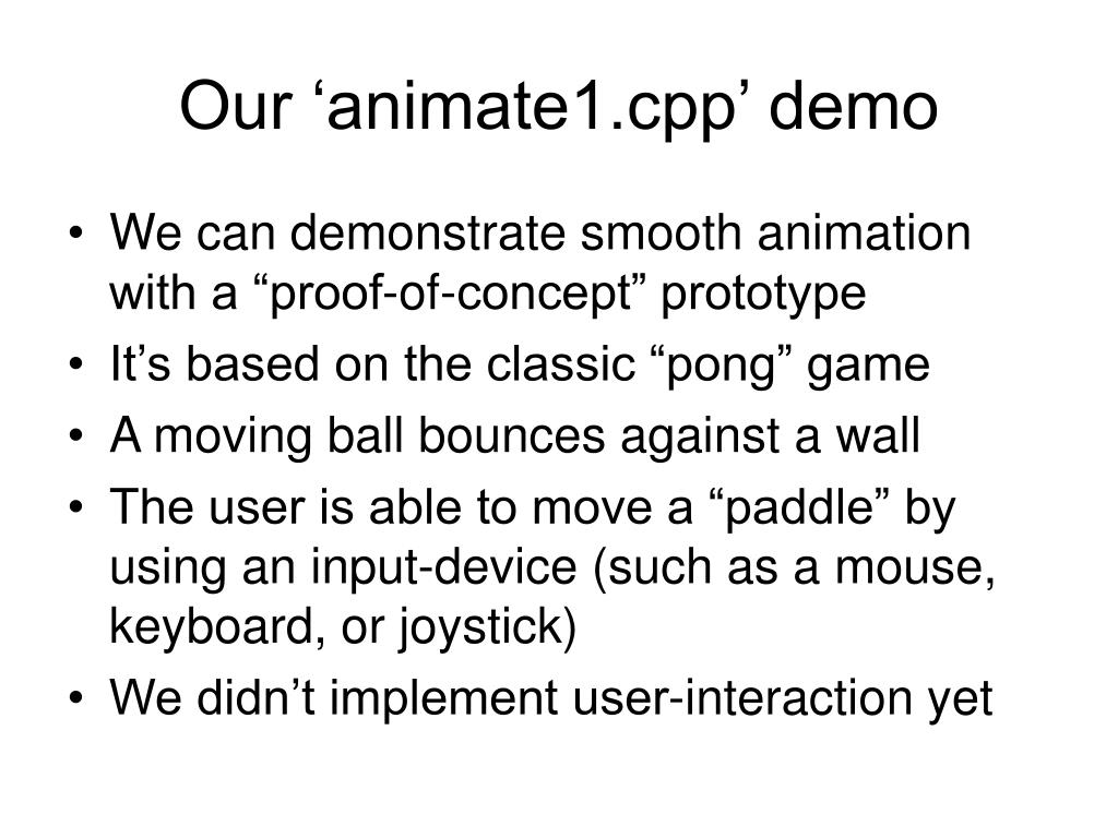 Our 'animate1.cpp' demo