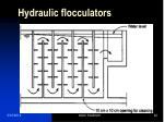 hydraulic flocculators