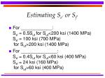 estimating s e or s f