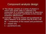 c omponent analysis design