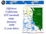 offshore california sst anomaly map january 1999 1 year later