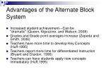 advantages of the alternate block system