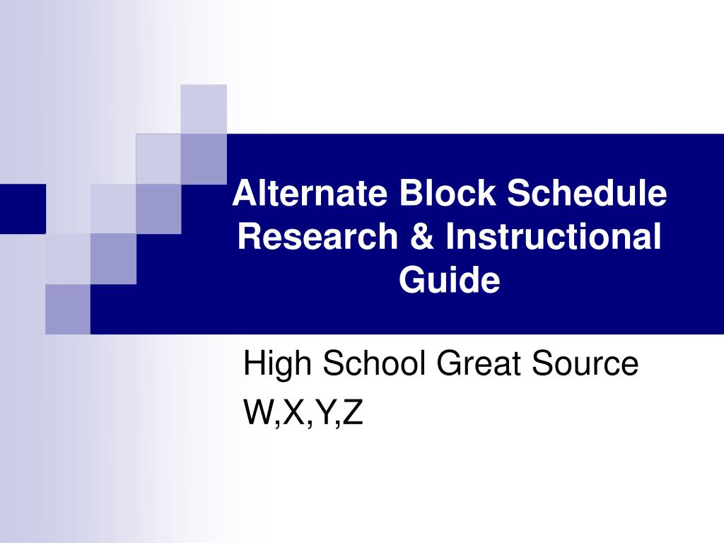 alternate block schedule research instructional guide l.