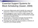 essential support systems for block scheduling queen 2009