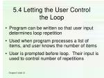 5 4 letting the user control the loop