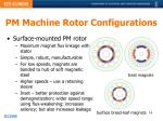 pm machine rotor configurations