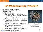 pm manufacturing practices