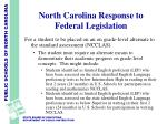north carolina response to federal legislation