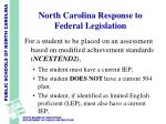 north carolina response to federal legislation6