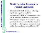 north carolina response to federal legislation7