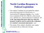 north carolina response to federal legislation8