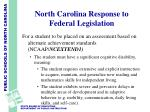 north carolina response to federal legislation9