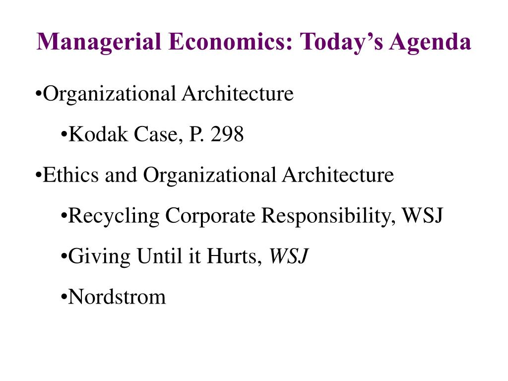 managerial economics today s agenda l.