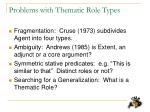 problems with thematic role types5