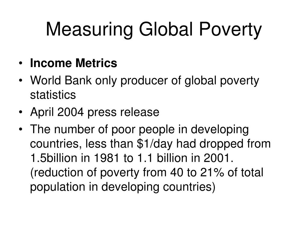 Measuring Global Poverty