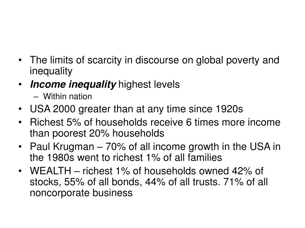 The limits of scarcity in discourse on global poverty and inequality