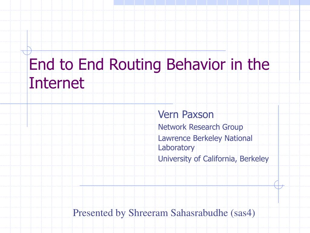 end to end routing behavior in the internet l.
