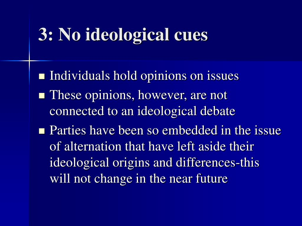 3: No ideological cues