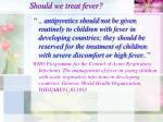 should we treat fever