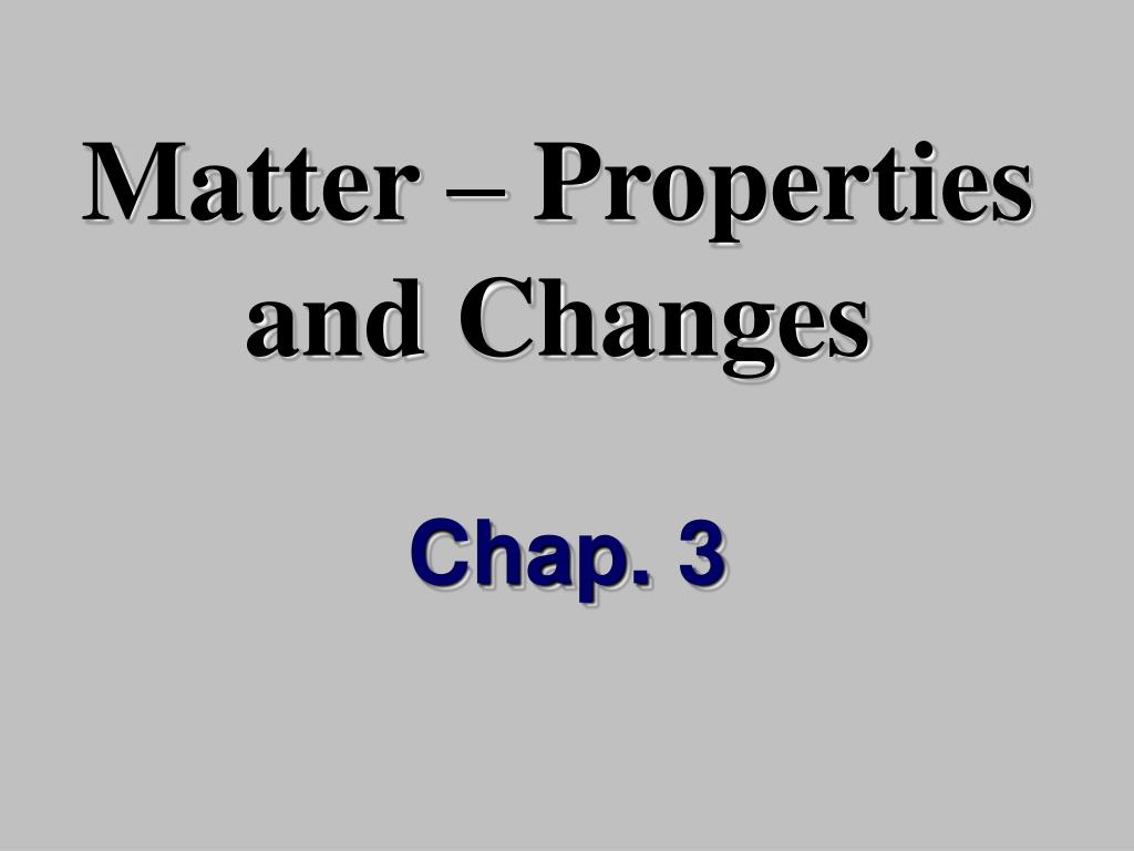 matter properties and changes l.
