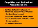 cognitive and behavioral considerations