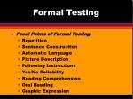 formal testing