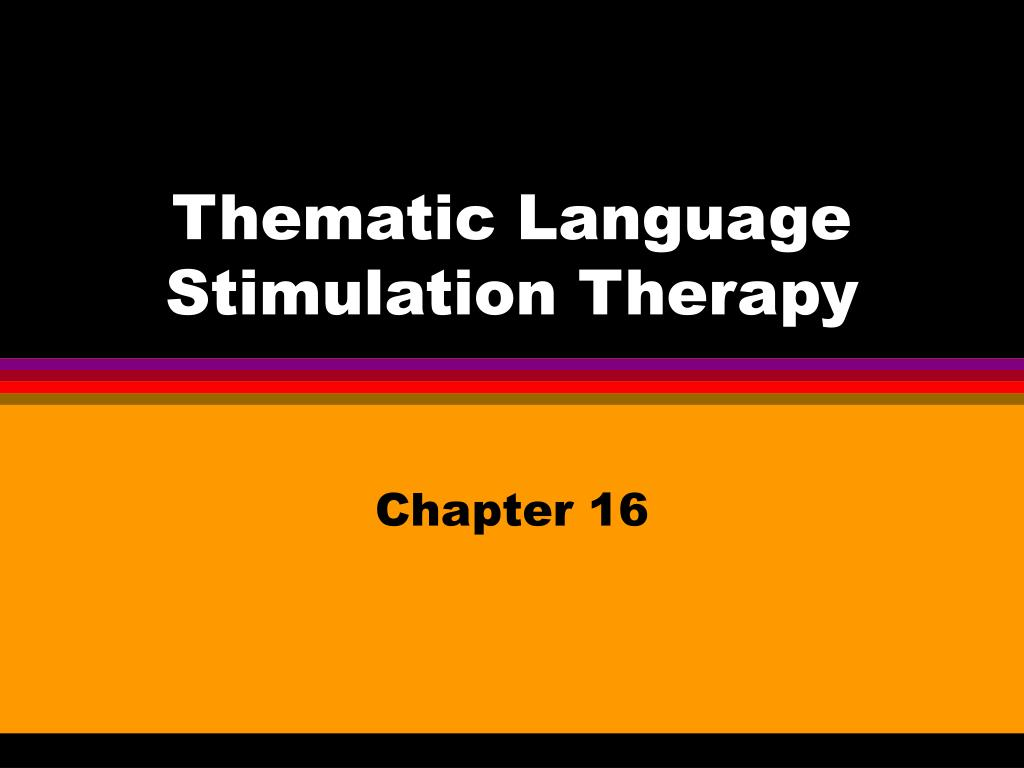thematic language stimulation therapy l.