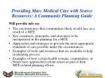 providing mass medical care with scarce resources a community planning guide2