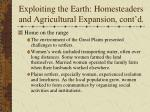 exploiting the earth homesteaders and agricultural expansion cont d