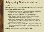 subjugating native americans cont d24