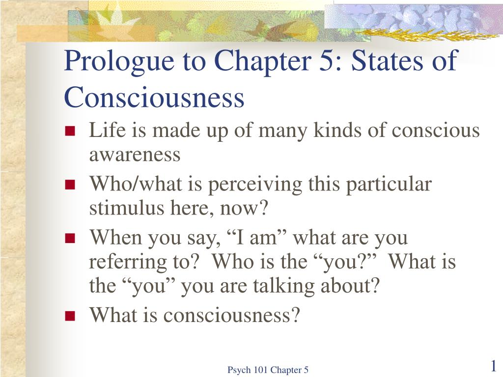 PPT - Prologue to Chapter 5: States of Consciousness PowerPoint
