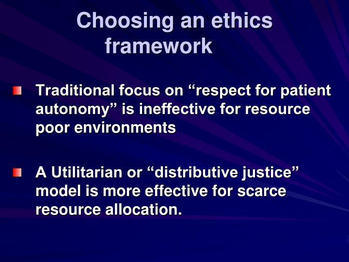 Choosing an ethics framework
