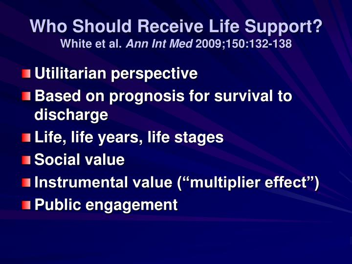 Who Should Receive Life Support?