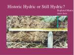 historic hydric or still hydric