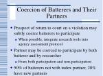 coercion of batterers and their partners