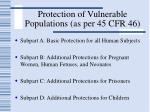 protection of vulnerable populations as per 45 cfr 46
