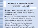 violence in different ethnic groups general